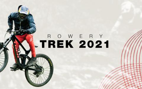 ROWERY TREK 2021 SPRAWDZONE W AKCJI!